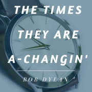watch with times they are a-changin quote by bob dylan